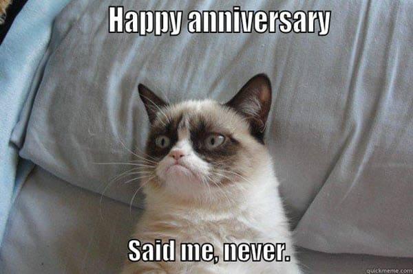 funny anniversary said me never memes