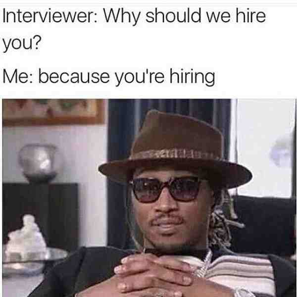 I Hate May The 4th Be With You: 20 Funniest Job Interview Memes Of All Time