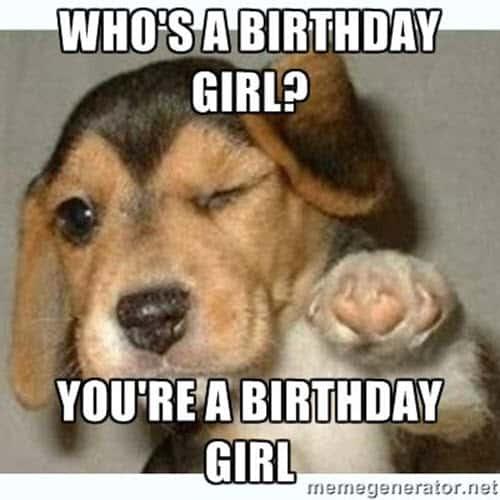 funny birthday girl memes