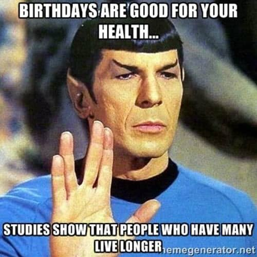 funny birthday good for your health memes