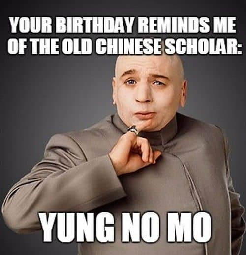 funny birthday old chinese scholars memes