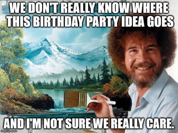 funny birthday party idea memes