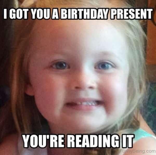 funny birthday present memes