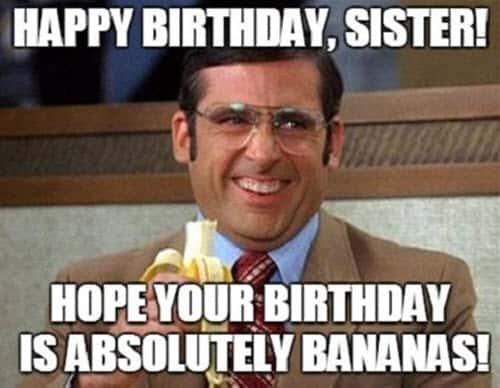 funny birthday sister memes