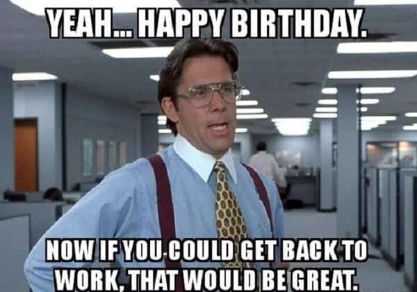 funny birthday yeah memes