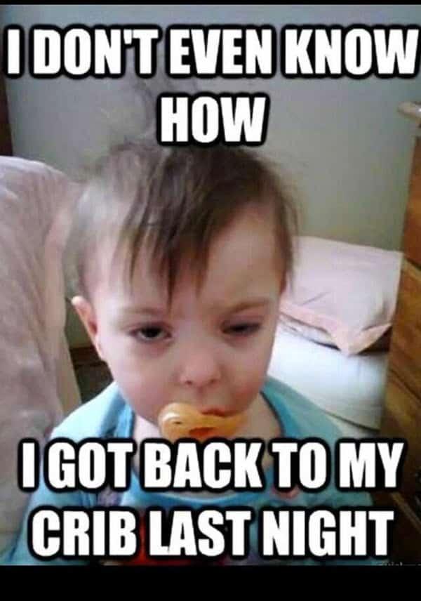 funny drunk crib memes