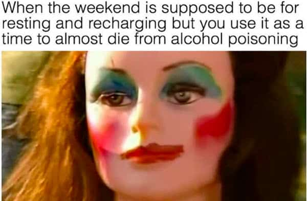 funny drunk living dangerously memes