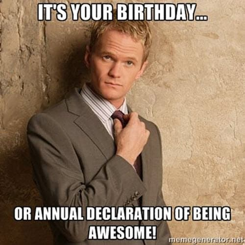 funny its your birthday memes