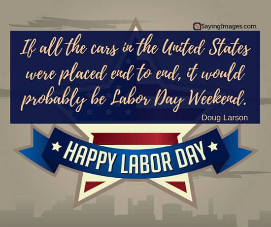 20 Happy Labor Day Quotes and Messages | SayingImages.com
