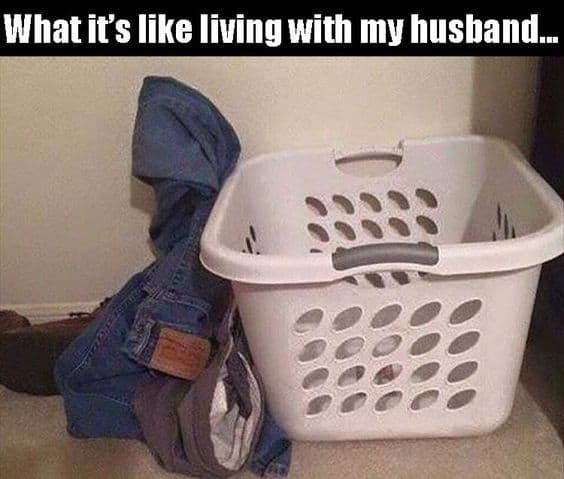 funny living with husband memes