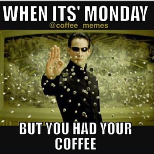 funny monday coffee meme