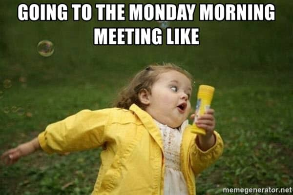 funny monday meeting meme