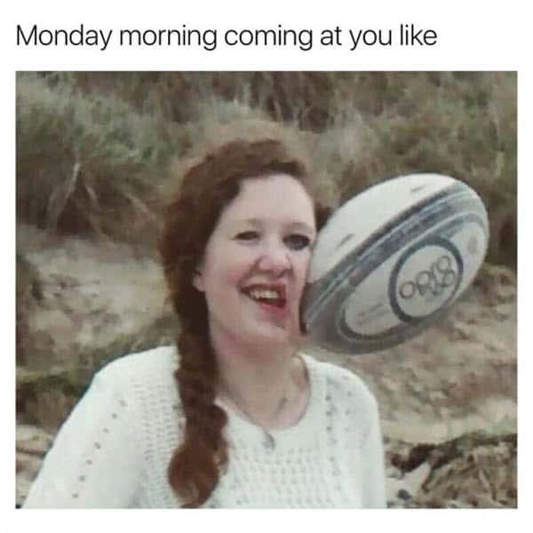 funny monday morning meme