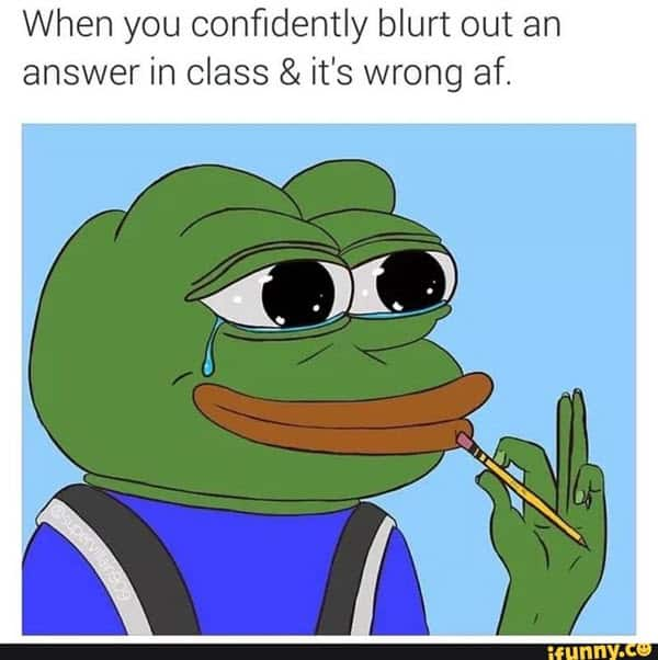 funny school blurt out wrong answer memes