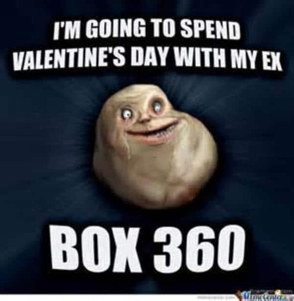 funny valentines ex box 360 meme