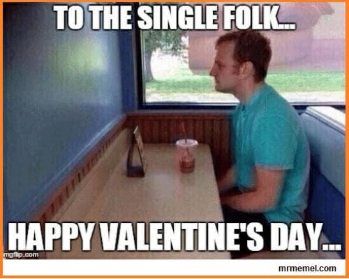 funny valentines to the single folk meme