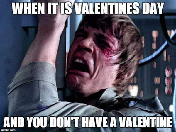 funny valentines you dont have a date meme
