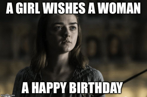 game of thrones birthday arya meme