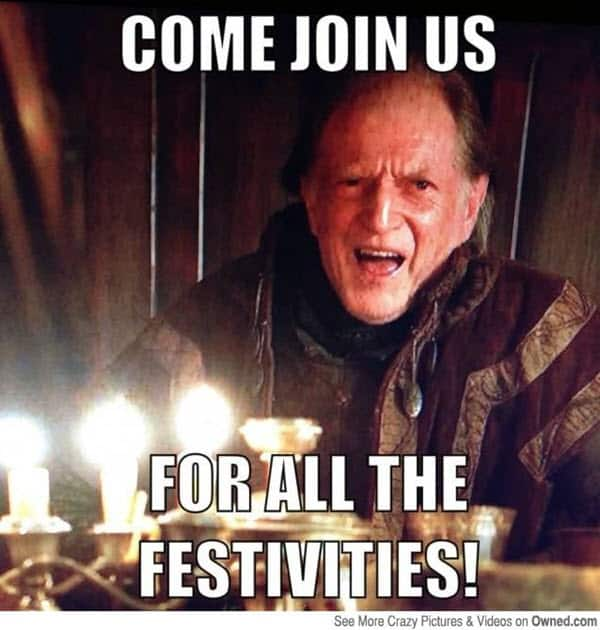 game of thrones birthday come join us meme