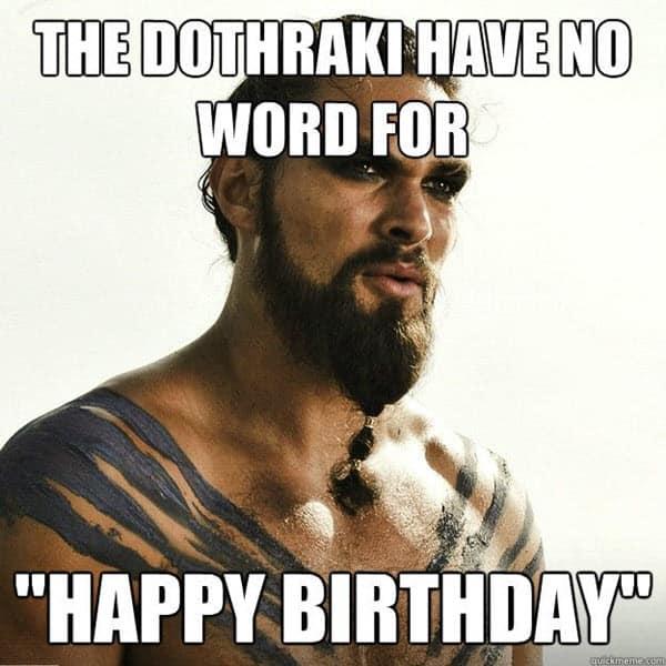 game of thrones birthday dothraki meme
