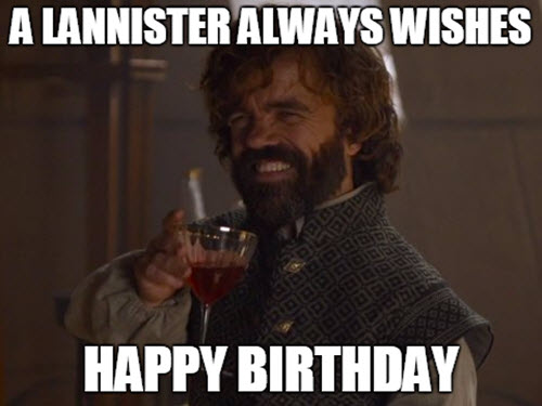 25 Best Birthday Memes For A Game Of Thrones Fan Sayingimages Com