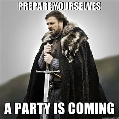 game of thrones birthday party is coming meme