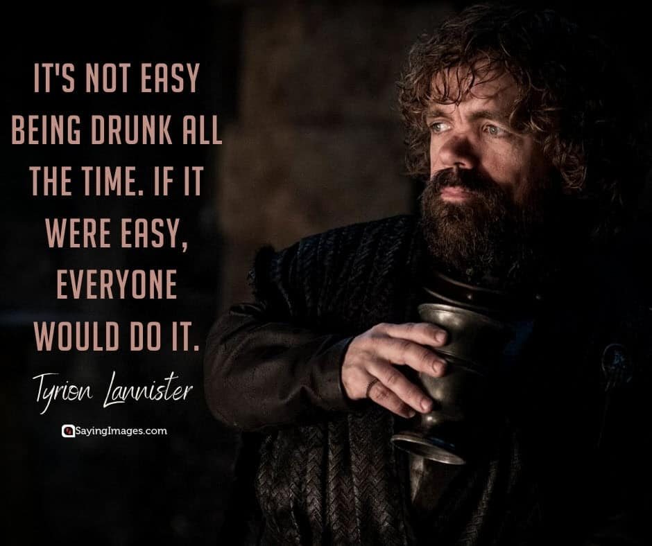game of thrones drunk quotes