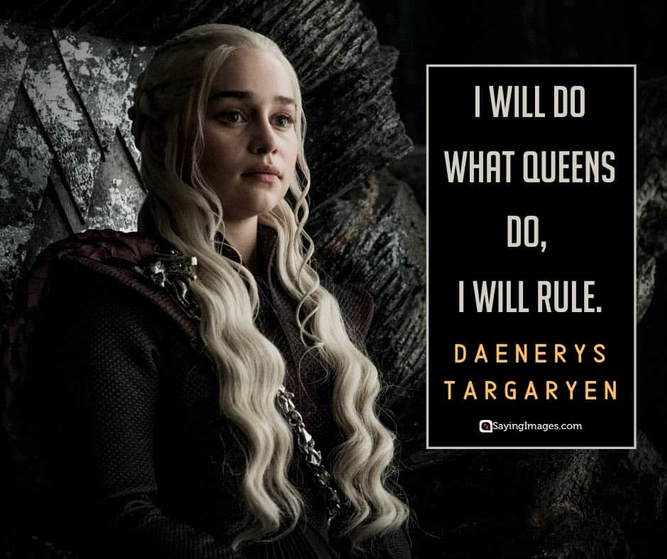 game of thrones queens quotes