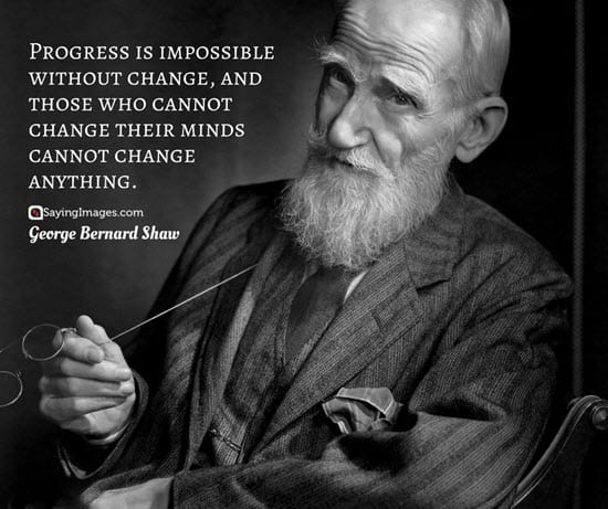 george bernard shaw change quotes