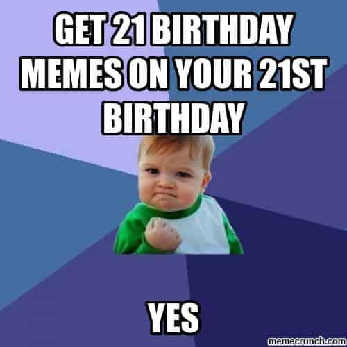 20 Funniest Happy 21st Birthday Memes | SayingImages.com