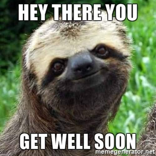 get well soon hey there you meme