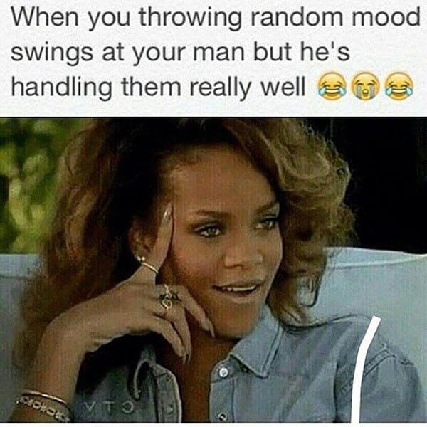 girlfriend random mood swings meme