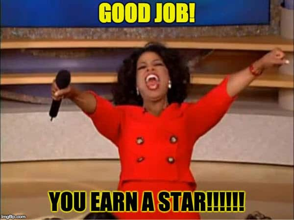 good job you earn a star meme
