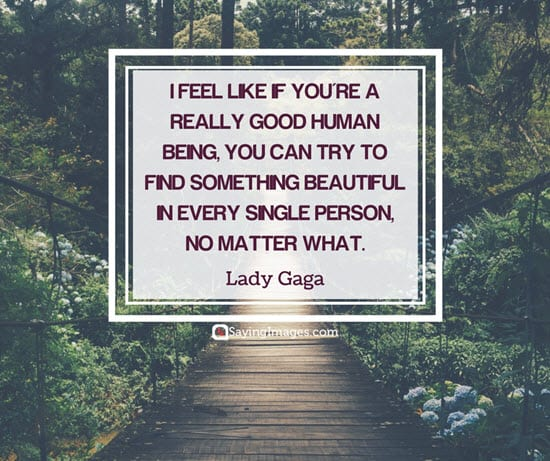 20 Lady Gaga Quotes That Will Make You Love Yourself More