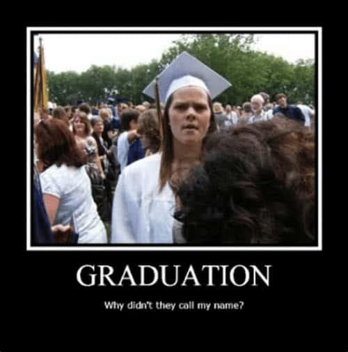 graduation didnt call my name meme