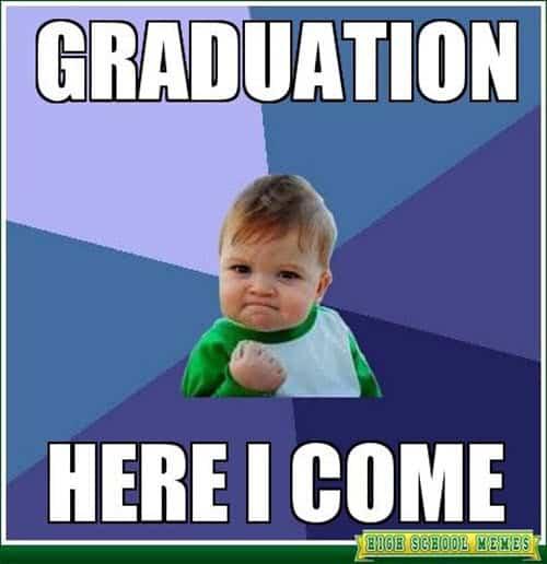 graduation here i come meme
