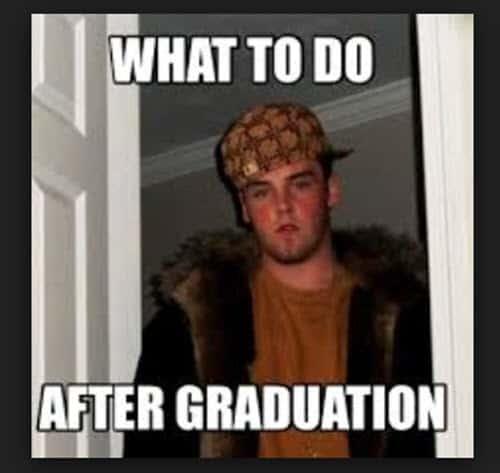 graduation what to do meme