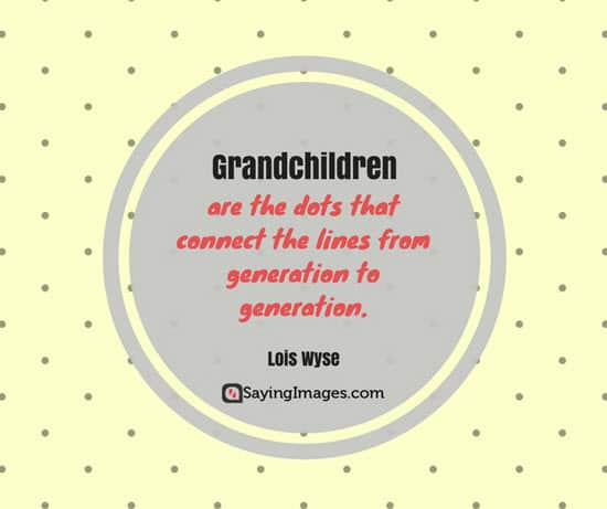 grandchildren sayings for grandparents day