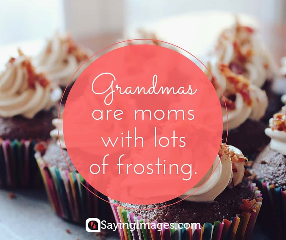25 Sweet And Funny Grandma Quotes Sayingimages Com