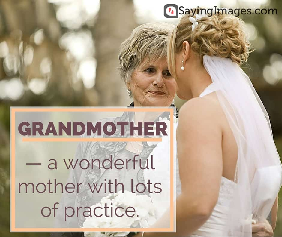 grandmother sayings