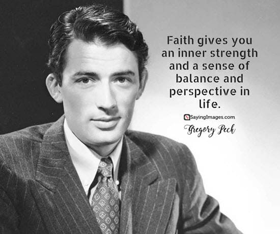 gregory peck faith quotes