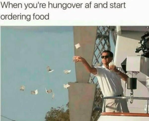 hangover start ordering food memes