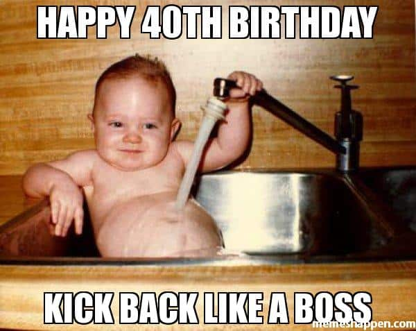 20 Funniest Birthday Memes For Anyone Turning 40 Sayingimagescom
