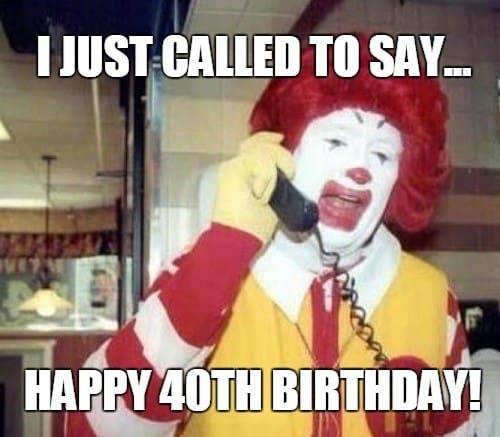 happy 40th birthday mcdonalds meme