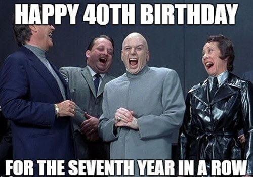 happy 40th birthday year meme