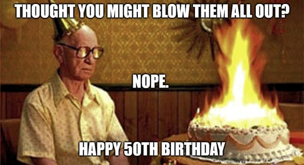 happy 50th birthday candles meme