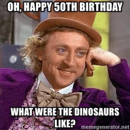 happy 50th birthday dinosaurs meme