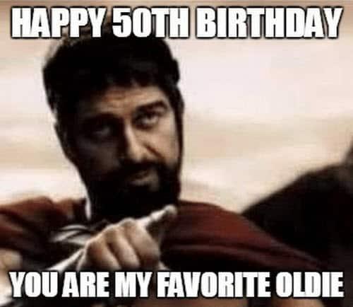 happy 50th birthday favorite oldie meme