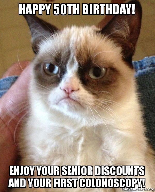 happy 50th birthday senior discounts meme