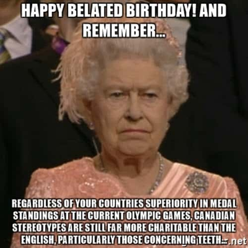 happy belated birthday regardless meme
